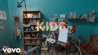 OneRepublic - Kids (360 version)