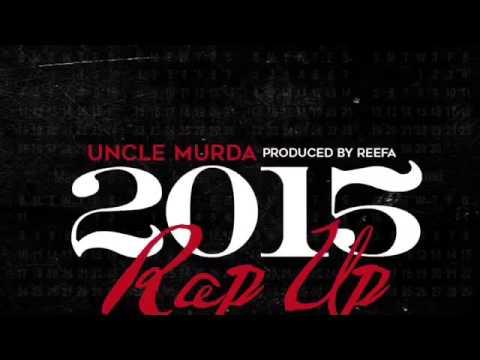 Uncle Murda - Rap Up 2015