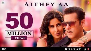 Aithey Aa – Salman Khan – Katrina Kaif – Bharat