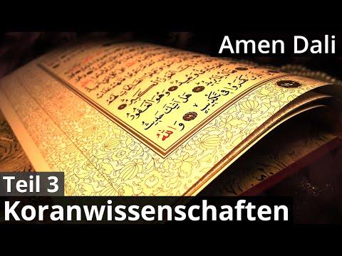 Koranwissenschaften Teil 3: Die Offenbarung - Sheikh Amen Dali