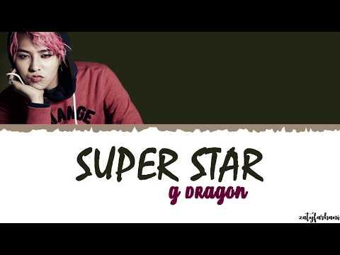 G-DRAGON (권지용) - SUPERSTAR Lyrics [Color Coded_Han_Rom_Eng]
