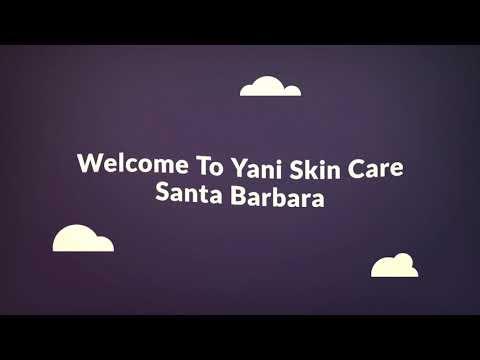 Yani Skin Care & Salon in Santa Barbara