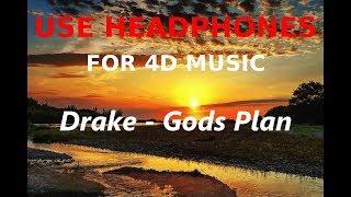 Drake - Gods Plan (4D Audio Surround)