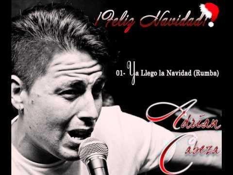Adrian Cabeza - Ya LLegó La Navidad (Rumba), Villancico Flamenco.