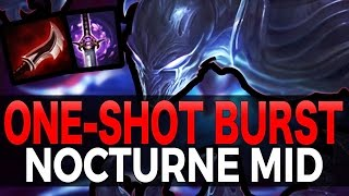 ONE-SHOT BURST - Full Assassin Nocturne Mid - League of Legends