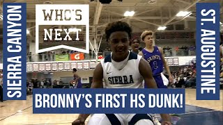 Bronny's FIRST HS DUNK! - Sierra Canyon (CA) vs. St. Augustine (CA) - ESPN Highlights