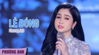 Lẻ Bóng - Phương Anh (Official MV)