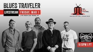 Blues Traveler :: 3/1/19 :: Brooklyn Bowl Las Vegas :: Full Show