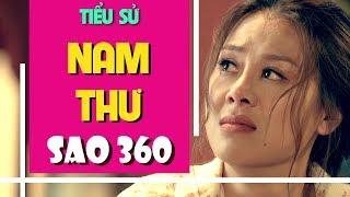 Nam Thư - Kiều nữ làng hài | Tiểu sử Nam Thư | Sao 360