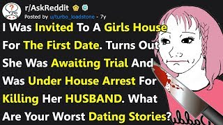 These Worst Date Stories Will Make You Swear Off Romance For Life (r/AskReddit)