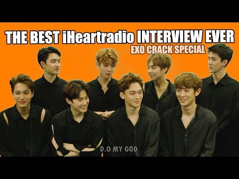 EXO CRACK #SPECIAL (The best iHeartRadio interview EVER)