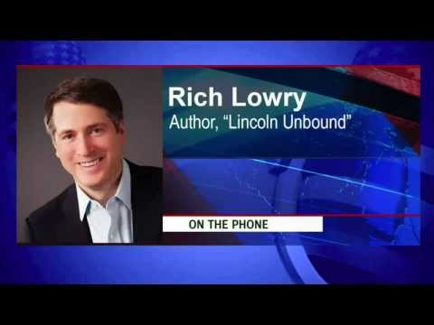 "Rich Lowry  - The Editor Of The National Review And Author Of ""Lincoln Unbound"" - Smashpipe News"