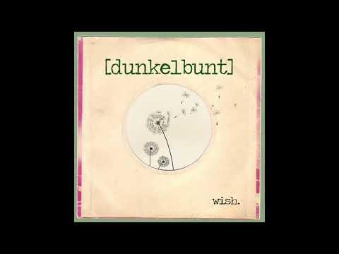 Dunkelbunt - WISH - [dunkelbunt] ft. Mela, Alix & Balkan Bumb