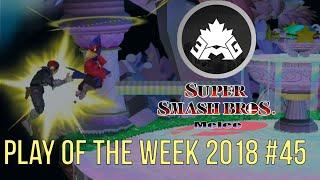 EMG SSBM Play of the Week 2018 - Episode 45 (Super Smash Bros. Melee)