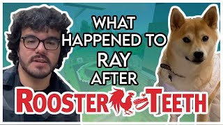 What Happened to Ray Narvaez after Rooster Teeth