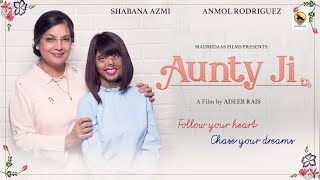 /auntyji shabana azmi anmol rodriguez hindi short film by adeeb rais