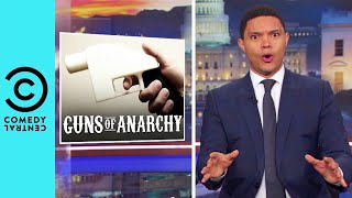 Donald Trump Is Against 3D Printed Arms   The Daily Show With Trevor Noah
