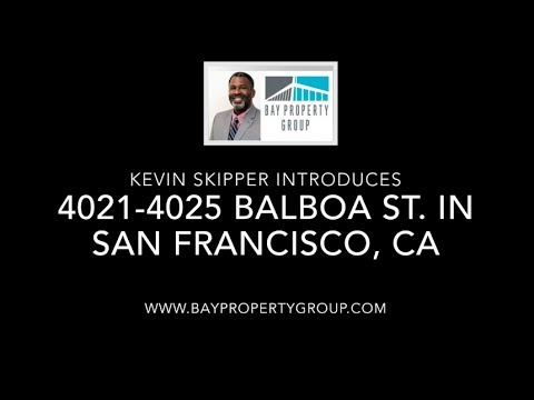 Introducing 4021-4025 Balboa St. in SF - Bay Property Group