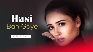 Hasi Ban Gaye (Lofi & Chill) – Ami Mishra – Remix Muzik (Hamari Adhuri Kahani) Video HD