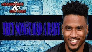 TREY SONGZ BABY MOTHER ISNT A CLOUT CHASER | HASHTAGS X HOT TAKES PODCAST