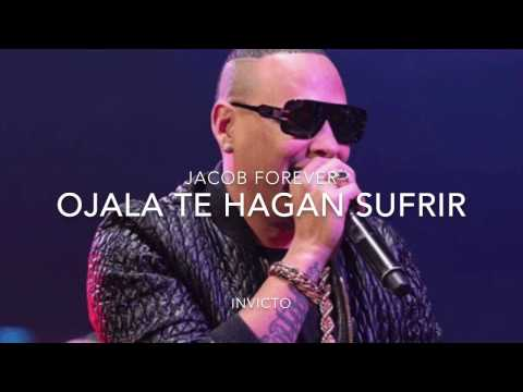Jacob Forever - Ojala te Hagan Sufrir (Official Song)