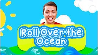 Roll Over the Ocean, Roll Over the Sea (Community Song with actions)   ESL Kinder  Preschool Songs  