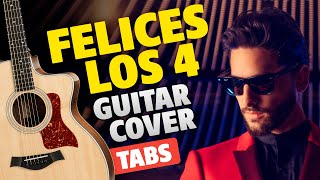 Maluma - Felices Los 4 (fingerstyle guitar cover with FREE TABS)
