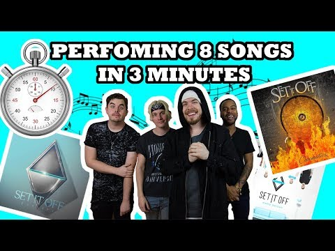 PERFORMING 8 SONGS IN 3 MINUTES (SET IT OFF MEDLEY)