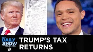 The Battle Over Trump's Tax Returns | The Daily Show