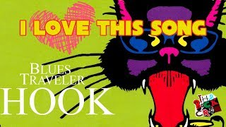 """Blues Traveler's """"Hook"""" 