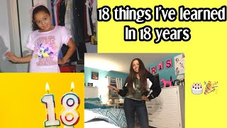 18 Things I've Learned in 18 Years