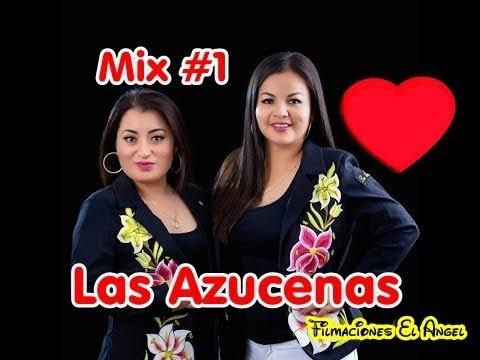 Dueto Las Azucenas mix #1