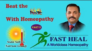 Beat the Heat with Homeopathy (part 5)