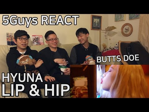 [MUCH HIP] HyunA - Lip & Hip (5Guys MV REACT)
