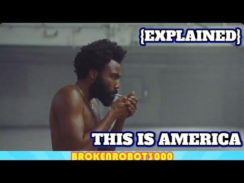 This Is America Video {EXPLAINED} - Childish Gambino