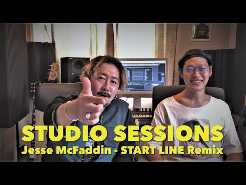 【Studio Sessions】Jesse McFaddin (RIZE / The BONEZ) - START LINE (Dark Chill Mix by THE GAME SHOP)