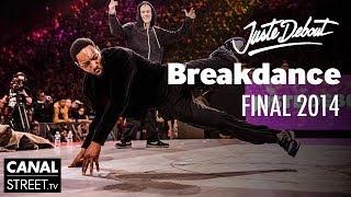 Breakdance Final - Juste Debout 2014