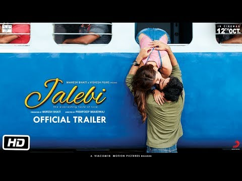 Jalebi - Official Trailer - Rhea - Varun - Digangana - Pushpdeep Bhardwaj