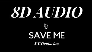 xxxtentacion-save-me-8d-audio-wear-headphones-%f0%9f%8e-play-at-125x.jpg