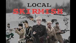 Local Skirmish. Movie. Fenix Movie ENG. War movie