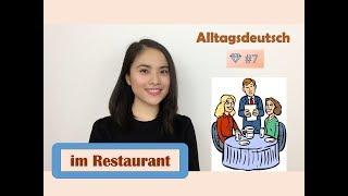 Alltagsdeutsch 💎 #7 - Im Restaurant I Giao tiếp trong nhà hàng (A1 - A2)