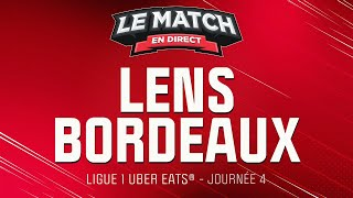 🔴 Le Match en direct : Lens 2 - 1 Bordeaux (football)
