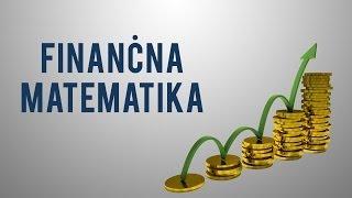 Kaj je finančna matematika?