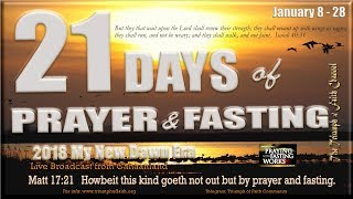 21 Days fasting and Prayer Day 4, January 11, 2018