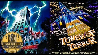 The History of The Twilight Zone: Tower Of Terror | Expedition Hollywood Studios