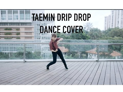 TAEMIN 태민 Drip Drop Dance Cover [Charissahoo]