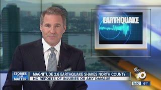 Magnitude 2.6 earthquake shakes North County