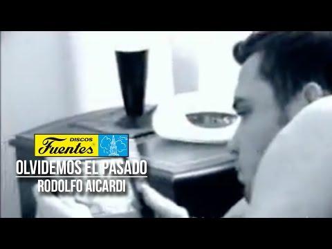 Olvidemos el pasado - Rodolfo Aicardi con Los Hispanos ( Video Oficial )/ Discos Fuentes