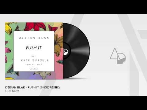 Debian Blak - Push It (Shox Remix)