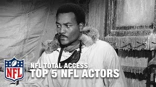 Top 5 NFL Players Turned Actors | NFL Total Access